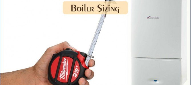 Boiler Sizing – Choosing the Right Boiler